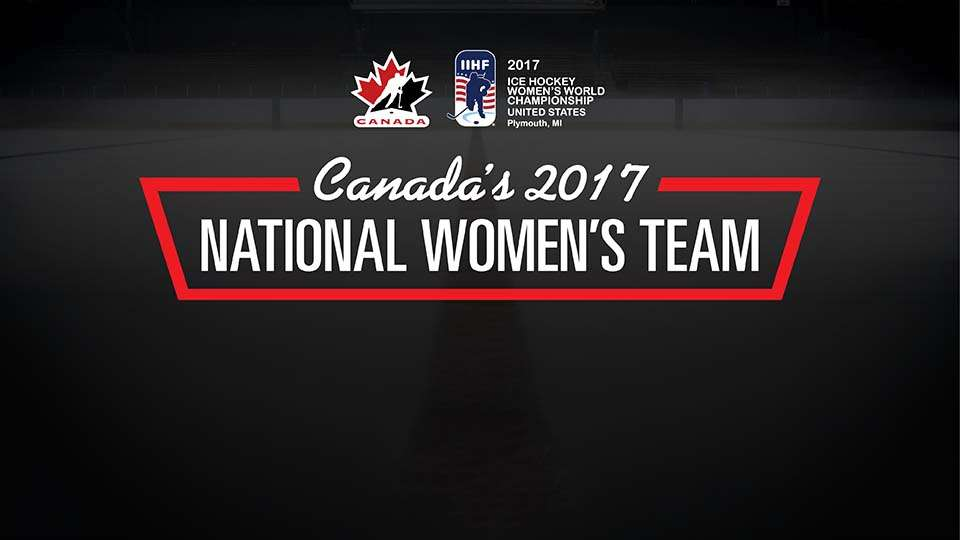 bee6d944ba3 Canada s National Women s Team reveals world championship roster